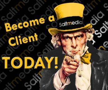 We Want You! Become a Saltmedia Client & Reap the Rewards